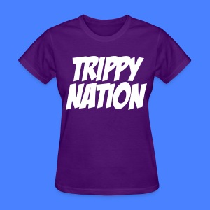 Trippy Nation Women's - stayflyclothing.com - Women's T-Shirt
