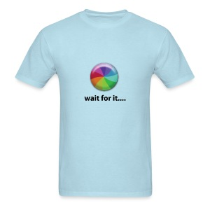Wait For It - Men's T-Shirt