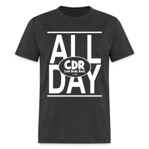 CDR ALL DAY - Men's T-Shirt