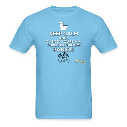 Keep Calm in the Toilet (M) - Men's T-Shirt