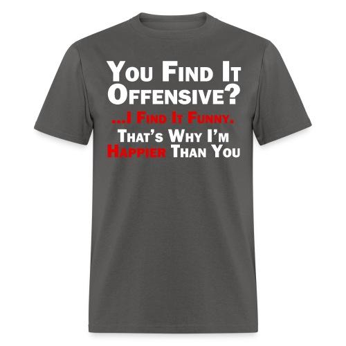 Offensive Happiness Light - Men's T-Shirt
