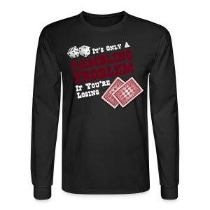 Dark Gambling problem long sleeve - Men's Long Sleeve T-Shirt
