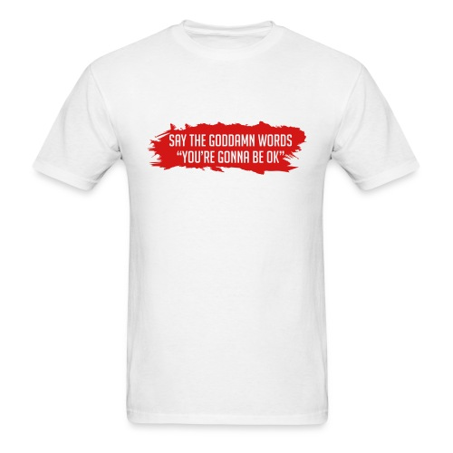 Say The Words - Men's T-Shirt