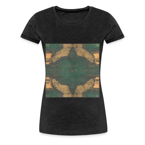 LIFE MATTERS - Women's Premium T-Shirt