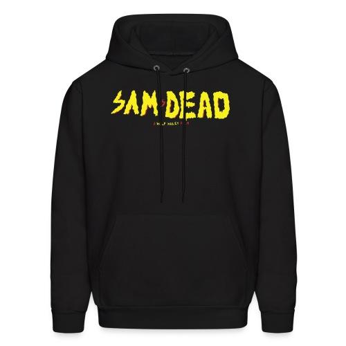 Sam is Dead Hoodie - Men's Hoodie