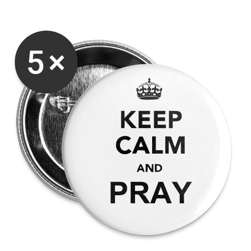 Keep Calm And Pray - Buttons small 1'' (5-pack)