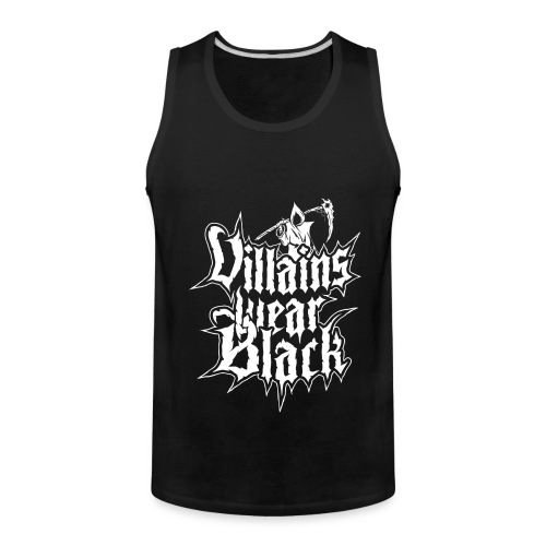 Villains Wear Black Premium Guys Tank - Men's Premium Tank
