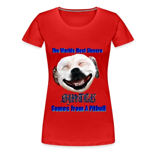 The Greatest Smile In The World is A Pitbull Smile.  You can't beat that Grin. - Women's Premium T-Shirt