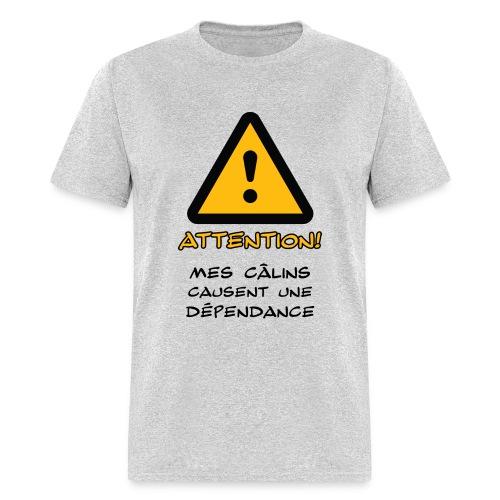 Mes calins causent une dépendance - Men's T-Shirt