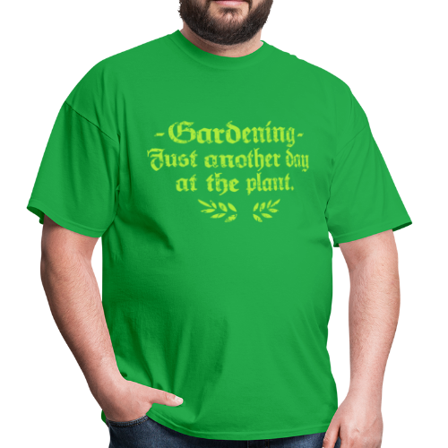 Gardener T-Shirt with a Funny Quote for Gardeners - Men's T-Shirt