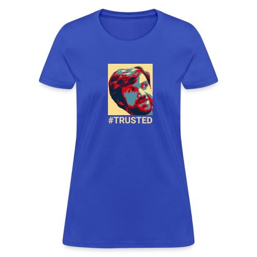 #TRUSTED (Women's) - Women's T-Shirt