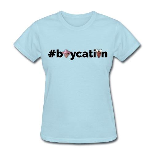 #boycation (Women's) - Women's T-Shirt