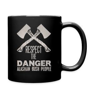 Respect the Danger - Full Color Mug