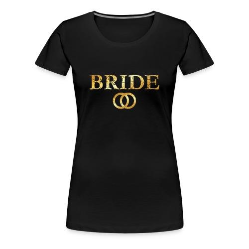Bride Wedding Rings T-Shirt (Ancient Gold) - Women's Premium T-Shirt