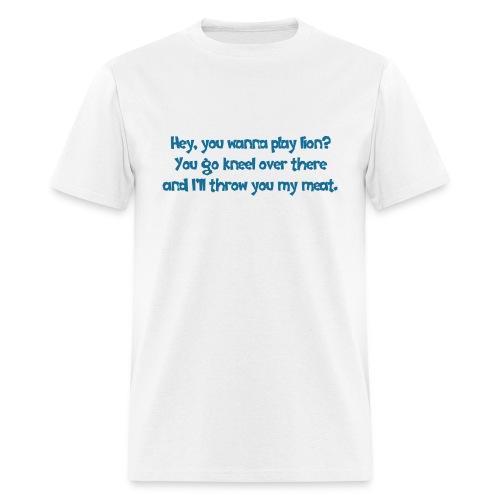 lets play lion - Men's T-Shirt