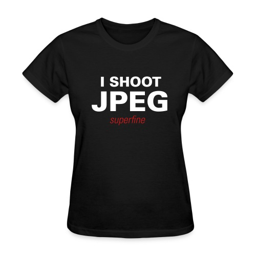 Women's T-Shirt - Show your pride with this sweet T.  I SHOOT JPEG is a fuzzy flock print while SUPERFINE is printed as a vinyl flex.
