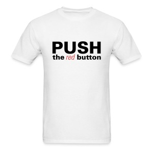Men's T-Shirt - You shoot video with no fear. Push the RED button!