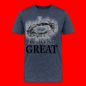 A Love So Great  - Men's Premium T-Shirt