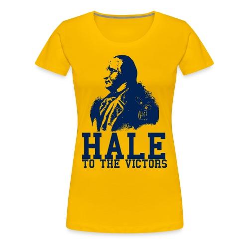 Hale to the Victors Women's T-Shirt - Women's Premium T-Shirt