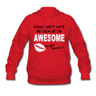 Hoodies ~ Women's Hoodie ~ Because I'm Awesome