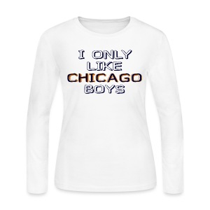 I Only Like Chicago Boys - Women's Long Sleeve Jersey T-Shirt