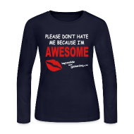 Long Sleeve Shirts ~ Women's Long Sleeve Jersey T-Shirt ~ Because I'm Awesome