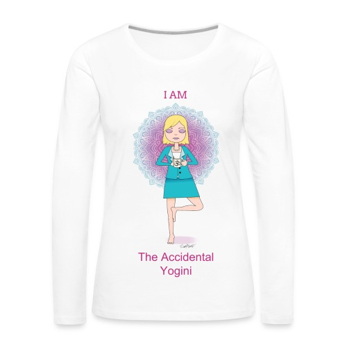 The Accidental Yogini Long Sleeve - Women's Premium Long Sleeve T-Shirt
