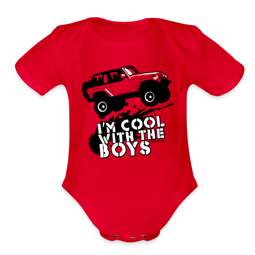 Offroad Girl - I'm Cool With The Boys! - Organic Short Sleeve Baby Bodysuit