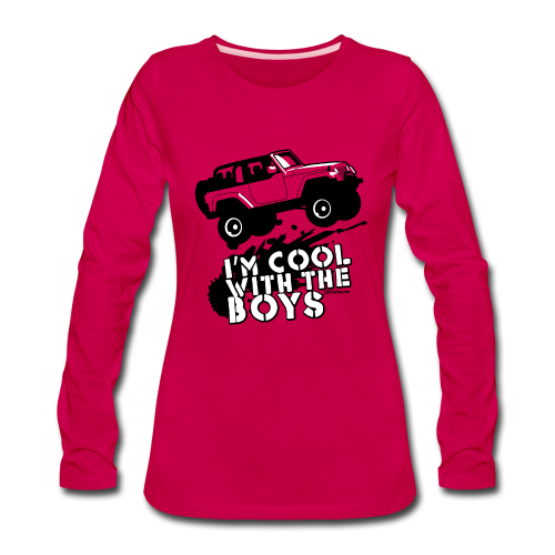 Offroad Girl - I'm Cool With The Boys! - Women's Premium Long Sleeve T-Shirt