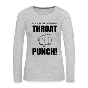 Throat Punch - Women's Premium Long Sleeve T-Shirt