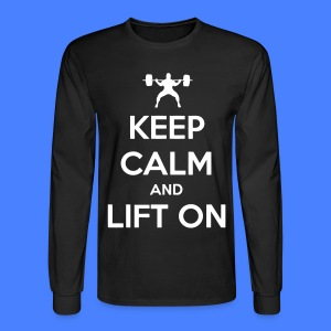 Keep Calm And Lift On Long Sleeve Shirts - Men's Long Sleeve T-Shirt
