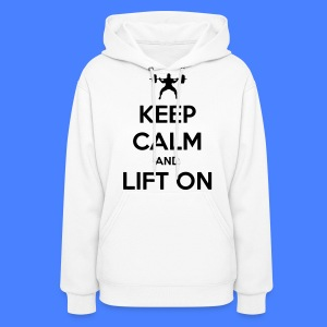 Keep Calm And Lift On Hoodies - Women's Hoodie