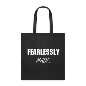 FEARLESSLY MADE COLLECTION LADIES - Tote Bag