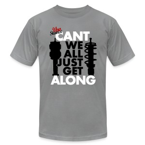 Can't We All Just Get Along - Men's T-Shirt by American Apparel