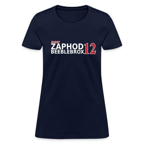 Re-Elect Zaphod - Women's T-Shirt