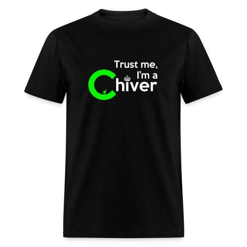 Trust Chivers - Men's T-Shirt