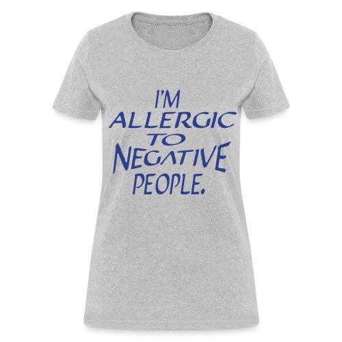 Allergic - Women's T-Shirt