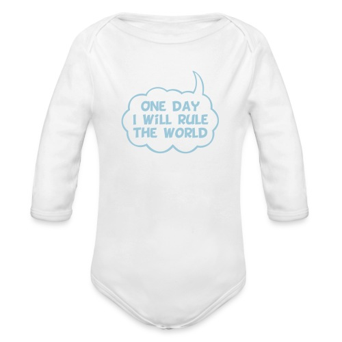 One Day I Will Rule The World - Organic Long Sleeve Baby Bodysuit
