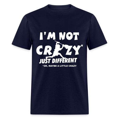 Im Not Crazy - Men's T-Shirt