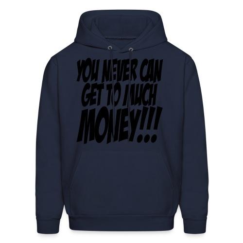 too much money - Men's Hoodie