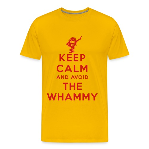 Keep Calm and Avoid the Whammy - Men's Premium T-Shirt