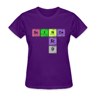 Women's T-Shirts ~ Women's T-Shirt ~ SCIENCE NERD! Periodic Elements Scramble