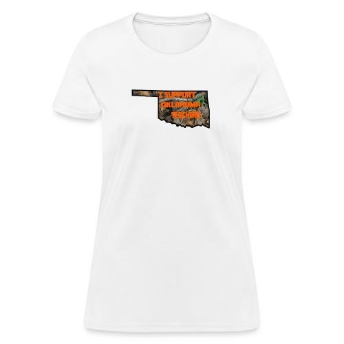 I Support Oklahoma Teachers (Camo) - Women's T-Shirt
