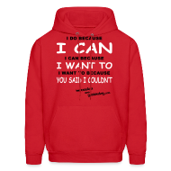 Hoodies ~ Men's Hoodie ~ I Do Because I Can