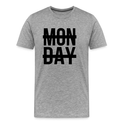 Monday - Men's Premium T-Shirt