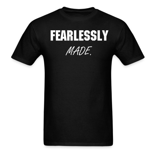 FEARLESSLY MADE COLLECTION MEN - Men's T-Shirt