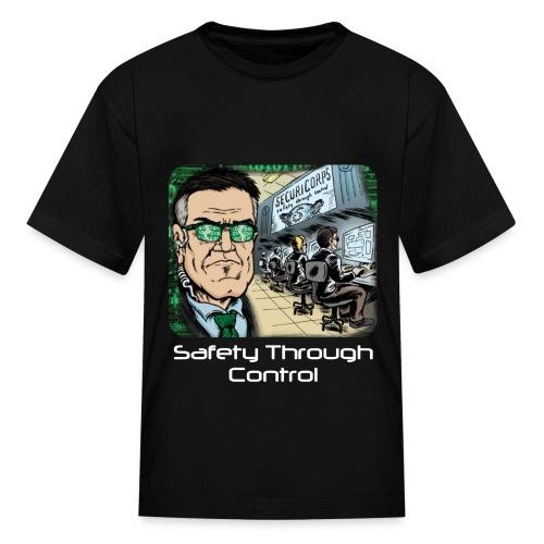 SafetyThrough Control Kids - Kids' T-Shirt