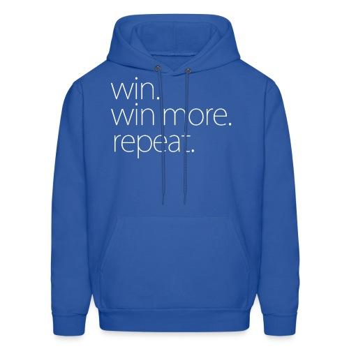 Win. Win More. Repeat. - Hoodie - Men's Hoodie