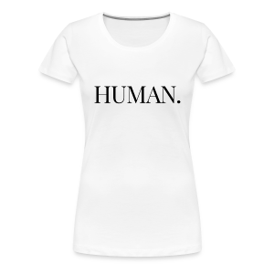HUMAN Horizontal (White) - Women's Premium T-Shirt