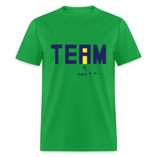 The I in Team - Men's T-Shirt